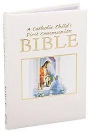 communion bible a catholic child s communion bible white 9780882712250