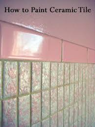 Can You Paint Bathroom Wall Tile Best 25 Paint Ceramic Tiles Ideas On Pinterest Painting Ceramic