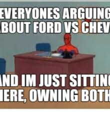 Chevrolet Memes - 25 best memes about ford vs chevrolet ford vs chevrolet memes