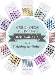 our chevron free printable invitation is now available as birthday