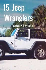 2957 best jeeps wranglers and more images on pinterest jeep