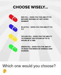 Blue Pill Red Pill Meme - green pill memes memes pics 2018