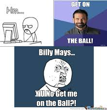 Billy Mays Meme - a fact of billy mays by braciddio meme center