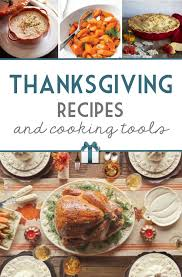 top 10 cooking tools for thanksgiving with bonus recipes