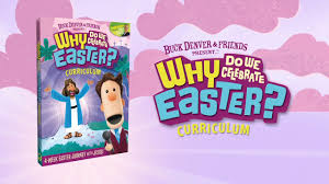 why do we celebrate easter curriculum trailer