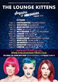 news the lounge kittens confirm headline uk tour for october 2016