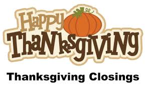 almost everything will be closed on thanksgiving day business