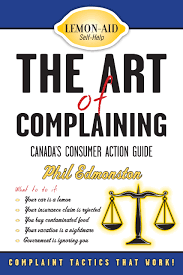the art of complaining canada u0027s consumer action guide phil