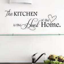 la cuisine citation la cuisine est coeur maison citation stickers muraux cuisine chambre