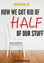tips for downsizing how to downsize and get rid of clutter clutter stuffing and