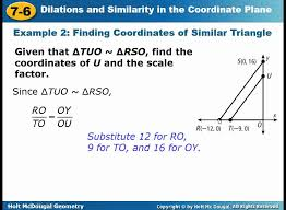 geometry 7 6 dilations and similarity in the coordinate plane