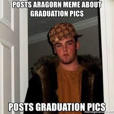 Aragorn Meme - posts aragorn meme about graduation pics posts graduation pics