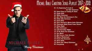merry christmas 2017 2018 michael buble greatest hits christmas