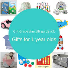 gift grapevine gift guide 3 gifts for 1 year olds