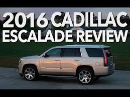 cadillac escalade review best luxury suv of 2016 cadillac escalade review