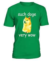 Such Doge Meme - doge meme shiba inu such doge very wow funny meme t shirt t