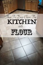 How To Clean The Kitchen by How To Deep Clean The Kitchen With Flour Jynuine Mothering