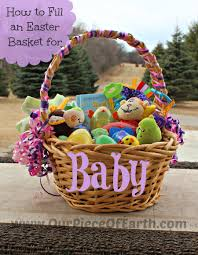 baby easter basket what to put in baby s easter basket our of earth