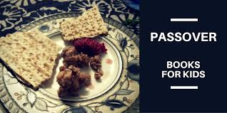 seder for children passover books for kids multicultural kid blogs