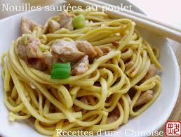 comment cuisiner les nouilles chinoises recettes d une chinoise nouilles chinoises sautées au poulet 鸡肉