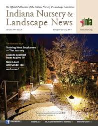 indiana nursery u0026 landscape news jan feb 2017 by indiana nursery