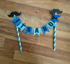 mustache cake topper it s a boy cake bunting baby shower cake bunting moustache blue