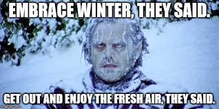 Winter Meme Generator - the shining winter meme generator imgflip
