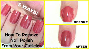 how to remove nail polish from your cuticles or around the nails