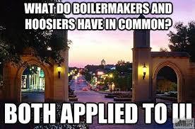 Indiana University Memes - boilermakers and hoosier meme