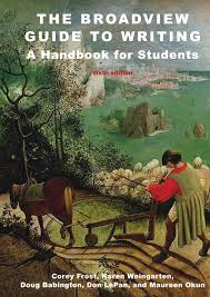 the broadview guide to writing a handbook for students sixth