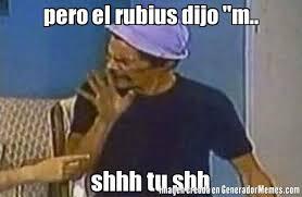 Shh Meme - pero el rubius dijo m shhh tu shh meme de don ramon shhh
