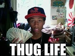 Thug Life Meme - thug life memes quickmeme
