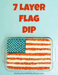 Pan American Flag 7 Layer Flag Dip For 4th Of July Kitchen Fun With My 3 Sons