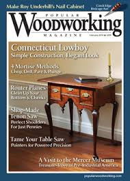 Woodworking Magazine by February 2014 209 Popular Woodworking Magazine