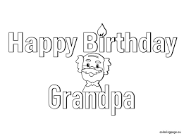 good happy birthday grandpa coloring pages 17 for coloring site