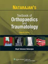 natarajan u0027s textbook of orthopaedics and traumatology 7th edition