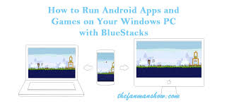 run android apps on pc how to run android apps on your windows pc with bluestacks