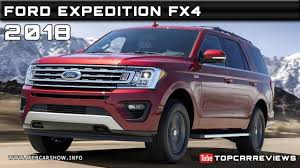 Expedition Specs 2018 Ford Expedition Fx4 Review Rendered Price Specs Release Date