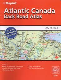 Back Road Maps Atlantic Canada Back Road Atlas Map Art 9781553686521 Books