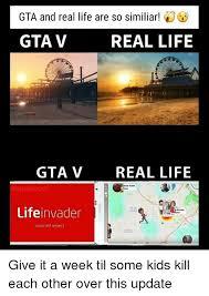 Gta Memes - gta and real life are so similar gta v real life gta v real life