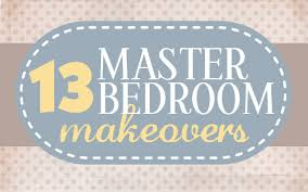 How To Do A Bedroom Makeover - get inspired 13 master bedroom makeovers how to nest for less