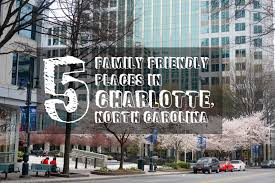 5 places for family fun in charlotte north carolina cosmos