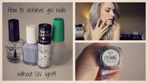 how i achieve gel nails without the uv light youtube
