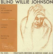 Blind Willie Johnson His Story Told Annotated And Documented Smithsonian Folkways