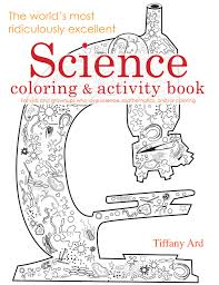 science coloring and activity book the world u0027s most ridiculously