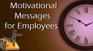 motivational messages for employees