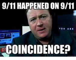 Meme Com - 911 happened on 911 you are oloincidenced quick meme com 9 11 meme