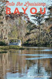 Louisiana how to travel the world cheap images Into the louisiana bayou thatgirlcarmel png