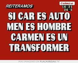 si es auto si car es auto es hombre es un transformer placas rojas tv