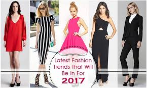 fashion trends 2017 latest fashion trends of 2017 the best fashion tips of 2017